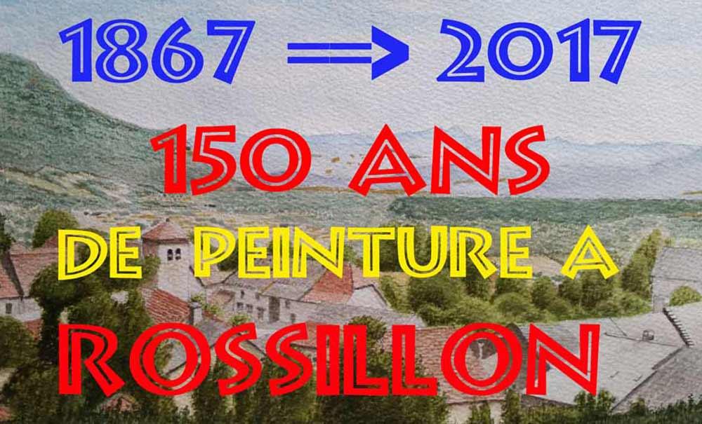 150 ans de peinture à Rossillon
